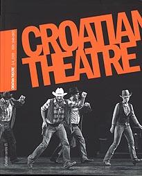 Croatian Theatre, br. 3/4, 2009. Hrvatski centar ITI Unesco