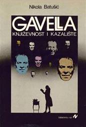 Nikola Batušić, Gavella. Književnost i kazalište, Grafički zavod Hrvatske, Zagreb, 1983.