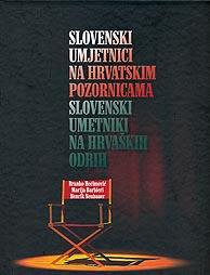 Branko Hećimović, Marija Barbieri, Henrik Neubauer, Slovenski umjetnici na hrvatskim pozornicama / Slovenski umetniki na hrvaških odrih, Slovenski dom, Zagreb, 2011.